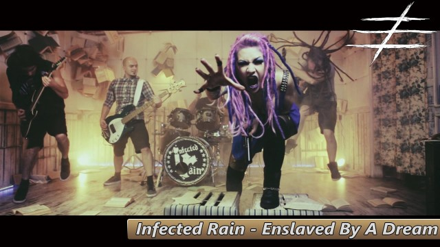Infected Rain – Enslaved By A Dream