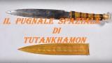 A proposito del pugnale di ferro di Tutankhamon