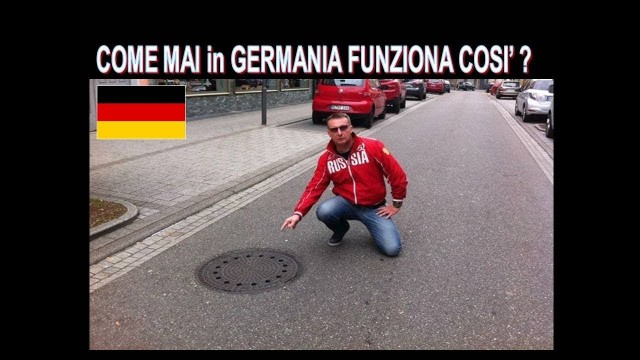 MA COME MAI, IN GERMANIA?