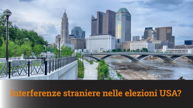 Interferenze straniere nelle elezioni USA? – MN #74