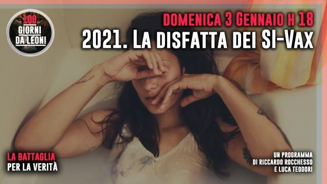 2021: LA DISFATTA DEI SI-VAX