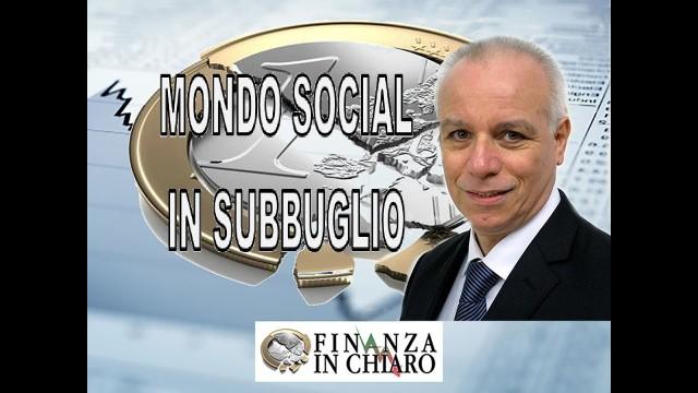 MONDO SOCIAL IN SUBBUGLIO