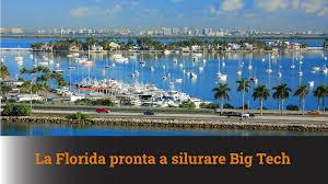 FLORIDA : UNA LEGGE PER REGOLAMENTARE LE BIG TECH
