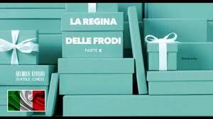"""LA REGINA DELLE FRODI 2  –  """"SCATOLE CINESI"""""""