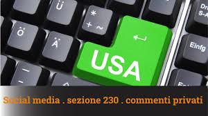 SOCIAL MEDIA, SEZIONE 230 E COMMENTI PRIVATI