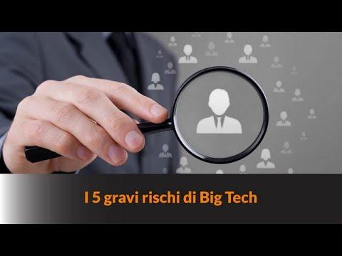 I 5 GRAVI RISCHI DI BIG TECH