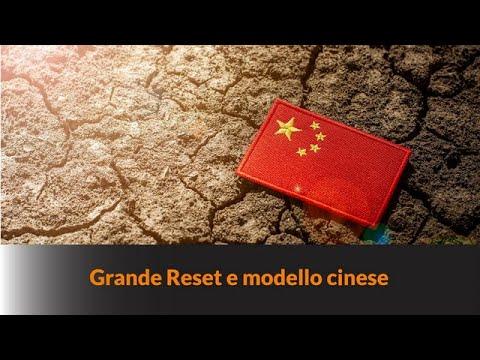 GRANDE RESET E MODELLO CINESE