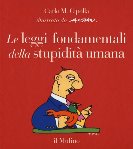le-leggi-fondamentali-della-stupidita-umana