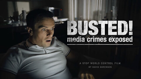 BUSTED! Media Crimes Exposed