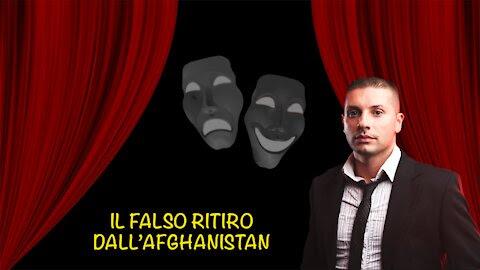 IL FALSO RITIRO DALL'AFGHANISTAN