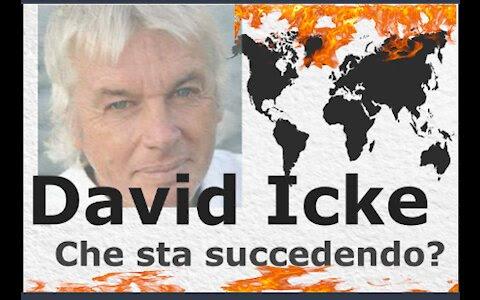 CHE STA SUCCEDENDO? – DAVID ICKE