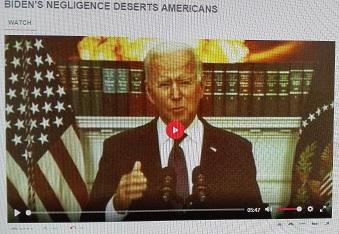 BIDEN'S NEGLIGENCE DESERTS AMERICANS