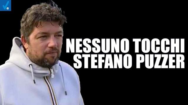 NESSUNO TOCCHI STEFANO PUZZER